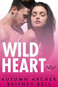 Review: Wild Heart by Autumn Archer and Britney Bell
