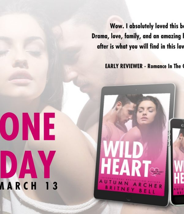 Coming Tomorrow: Wild Heart by Autumn Archer and Britney Bell