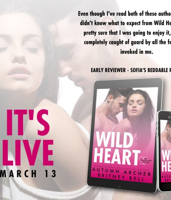 Release Blitz: Wild Heart by Autumn Archer and Britney Bell