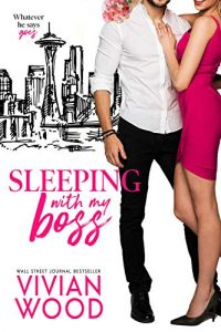 Review: Sleeping With My Boss by Vivian Wood