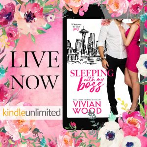Release Blitz: Sleeping With My Boss by Vivian Wood