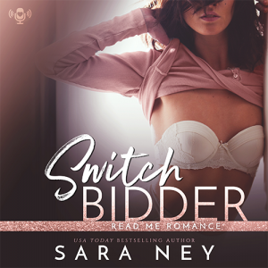 Audiobook Review: Switch Bidder by Sara Ney