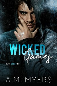 Release Blitz: Wicked Games by A.M. Myers