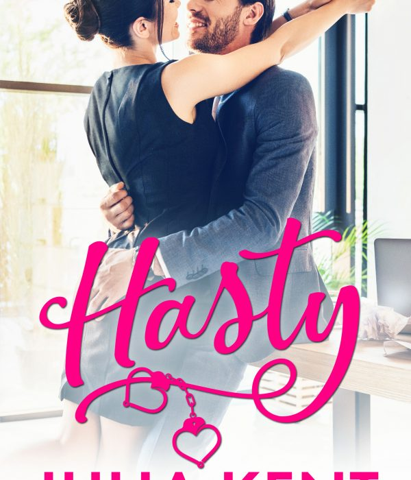 Review: Hasty by Julia Kent