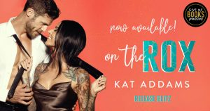 Release Blitz: On the Rox by Kat Addams
