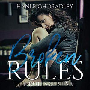 Audiobook Review: Broken Rules by Hanleigh Bradley