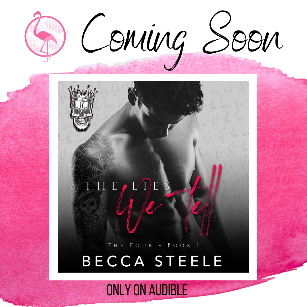 Coming Soon: The Lies We Tell by Becca Steele