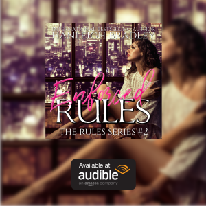 Now Available in Audio: Enforced Rules: Hanleigh's London by Hanleigh Bradley