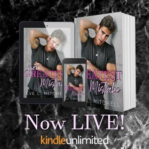 Now Available: Her Greatest Mistake by Eve L. Mitchell