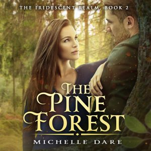 Audiobook Release Blitz: The Pine Forest by Michelle Dare