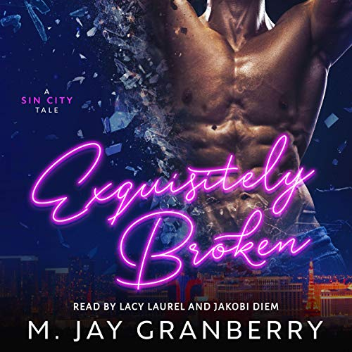 Audiobook Review: Exquisitely Broken by M. Jay Grandberry