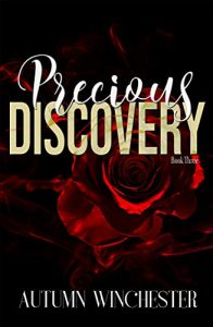 Now Live: Precious Discovery by Autumn Winchester