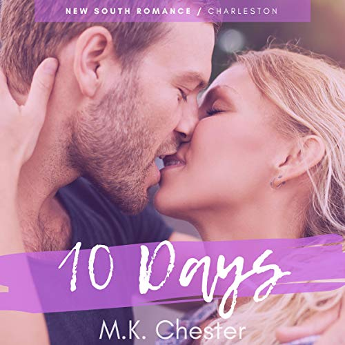 Audiobook Review: 10 Days by M.K. Chester
