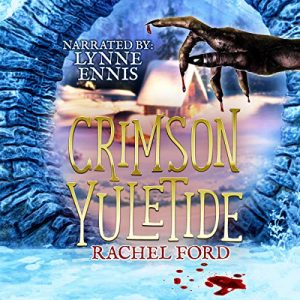 Audiobook Review: Crimson Yuletide by Rachel Ford