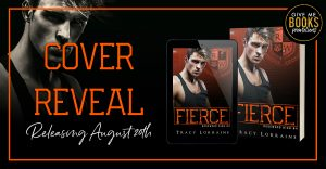 Cover Reveal: Fierce by Tracy Lorraine