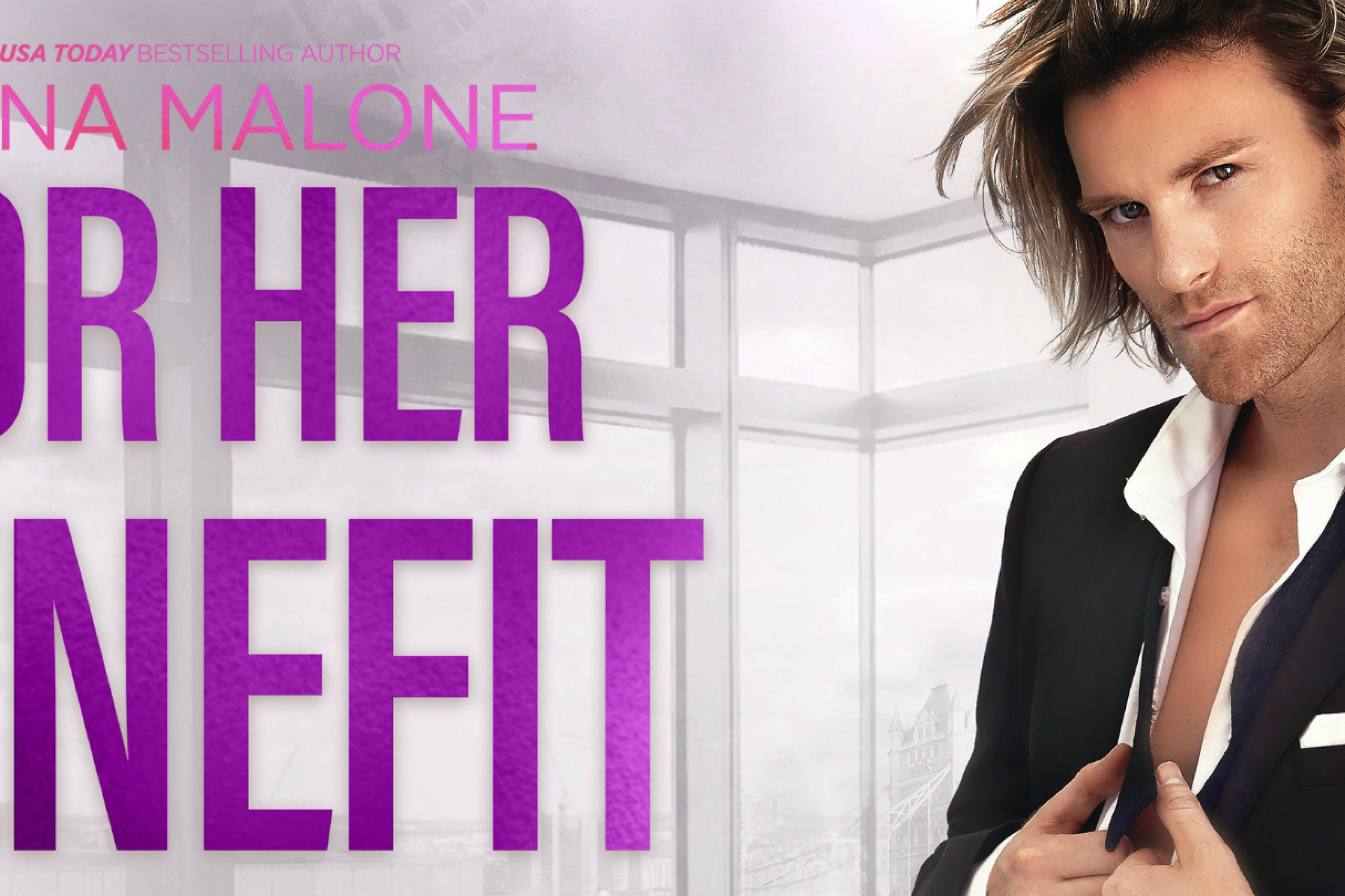 Release Blitz: For Her Benefit by Nana Malone