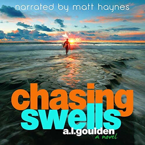 Audiobook Review: Chasing Swells by A.L. Goulden