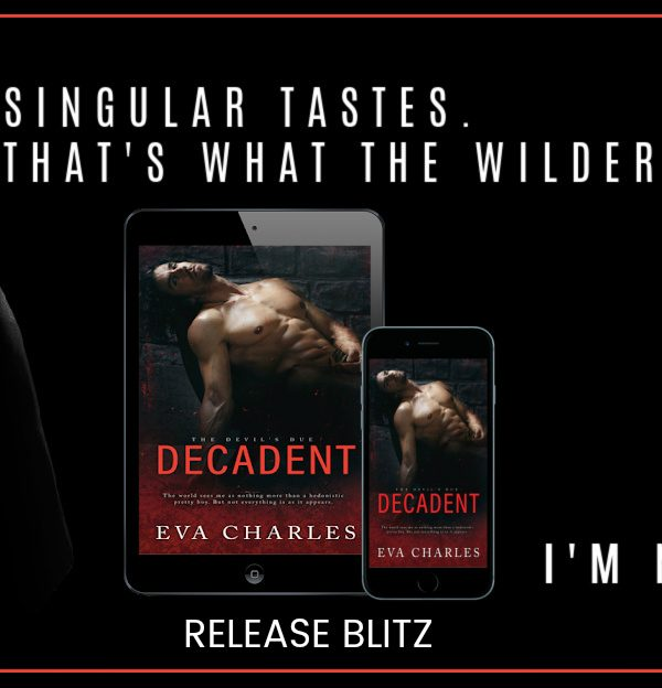 Release Blitz: Decadent by Eva Charles