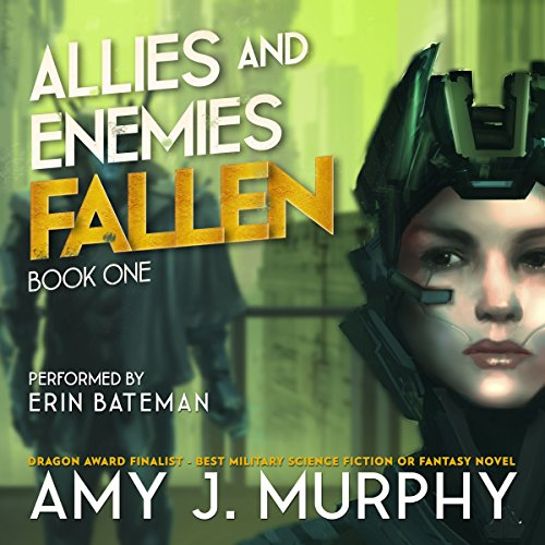 Audiobook Review: Allies and Enemies: Fallen by Amy J. Murphy