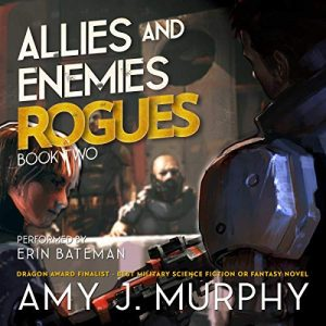 Audiobook Review: Allies and Enemies: Rogues by Amy J. Murphy