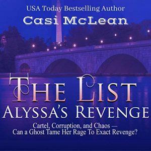 Audiobook Review: The List: Alyssa's Revenge by Casi McLean
