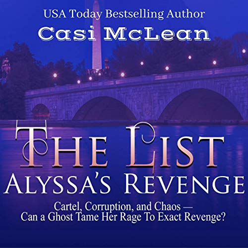 Audiobook Review: The List: Alyssa's Revenge by Casi McLean