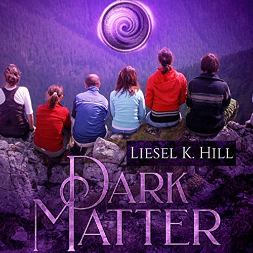Audiobook Review: Dark Matter by Liesel K. Hill