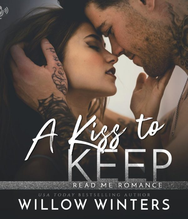 Audiobook Review: A Kiss to Keep by Willow WInters