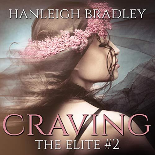 Audiobook Review: Craving by Hanleigh Bradley
