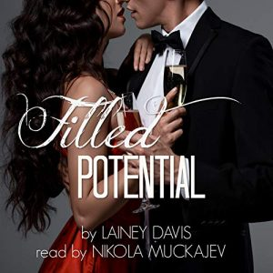 Audiobook Review: Filled Potential by Lainey Davis