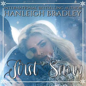 Audiobook Review: First Snow by Hanleigh Bradley
