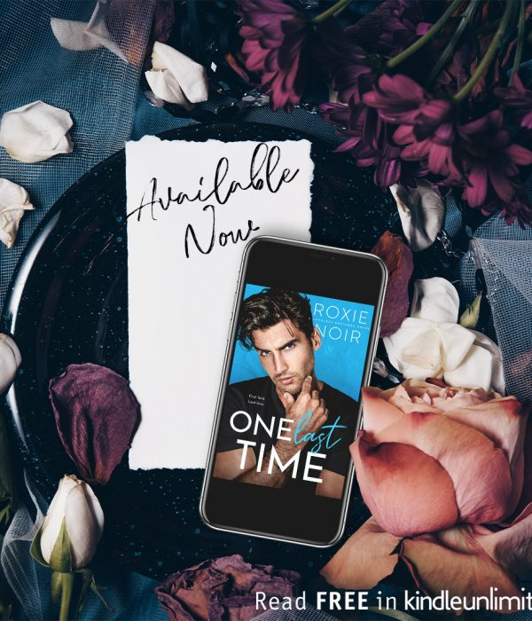 Release Blitz: One Last Time by Roxie Noir