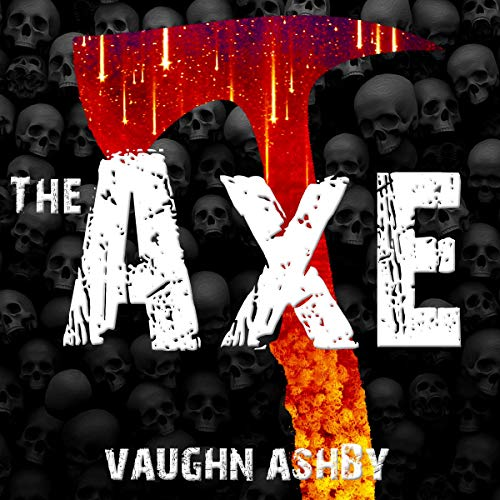 Audiobook Review: The Axe by Vaughn Ashby