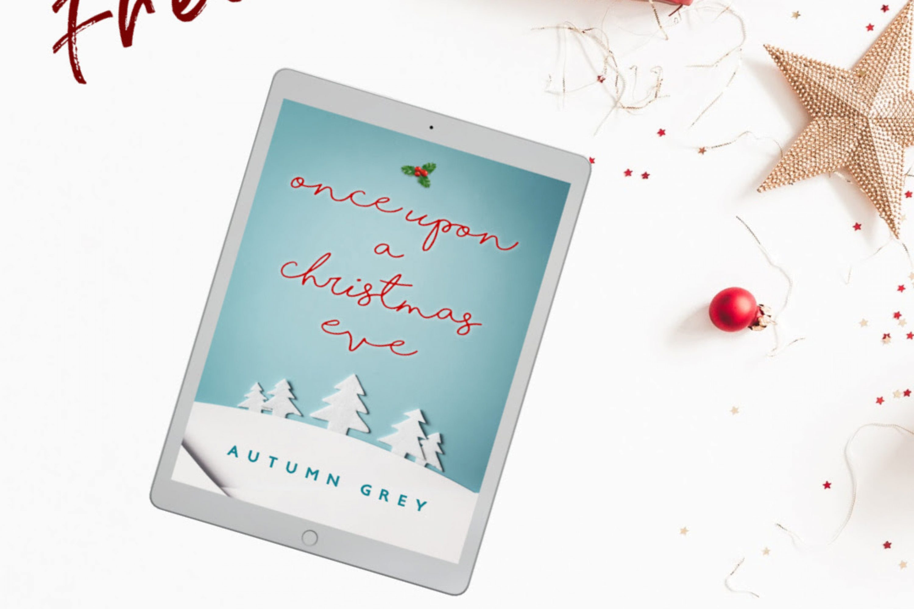 New and Free: Once Upon A Christmas Eve by Autumn Grey