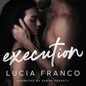Audiobook Review: Execution by Lucia Franco