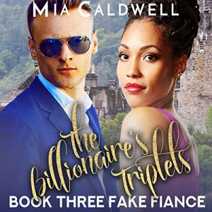 "Audiobook Review: The Billionaire's Triplets ""Fake Fiance"" by Mia Caldwell"