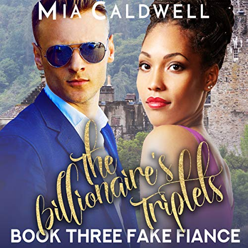 """Audiobook Review: The Billionaire's Triplets """"Fake Fiance"""" by Mia Caldwell"""