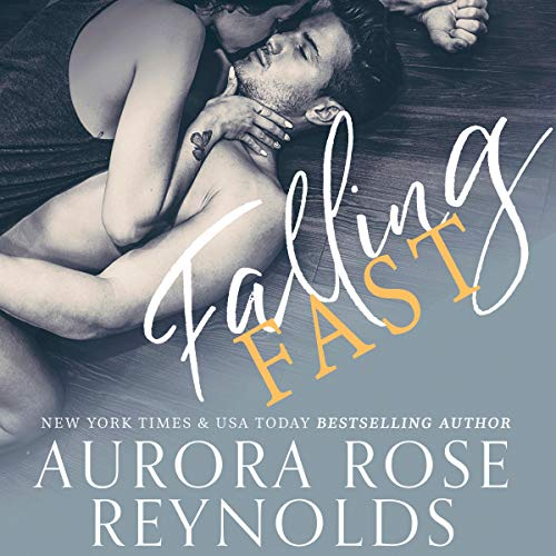 Audiobook Review: Falling Fast by Aurora Rose Reynolds