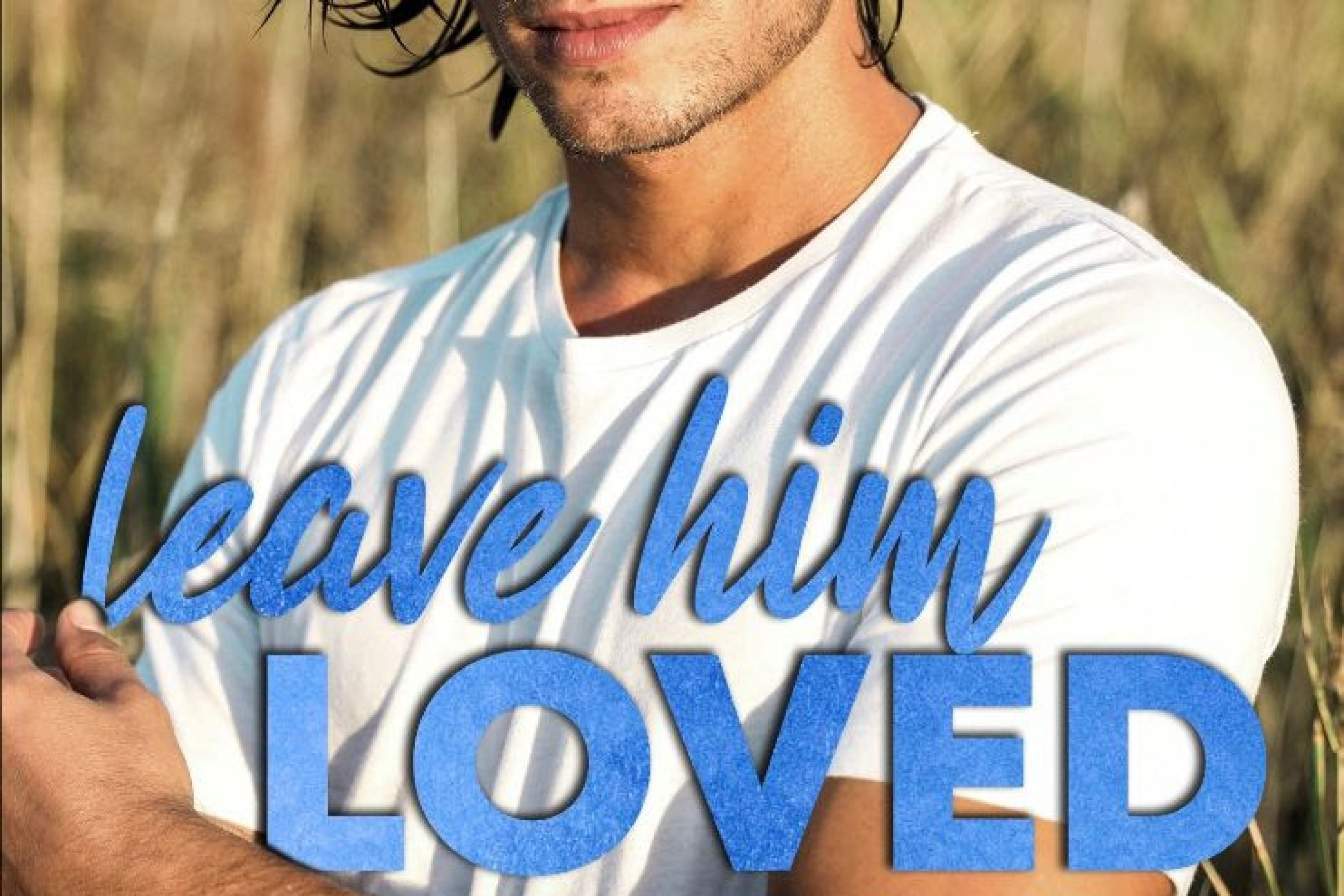 Review: Leave Him Loved by Harloe Rae