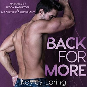 Audiobook Review: Back for More by Kayley Loring