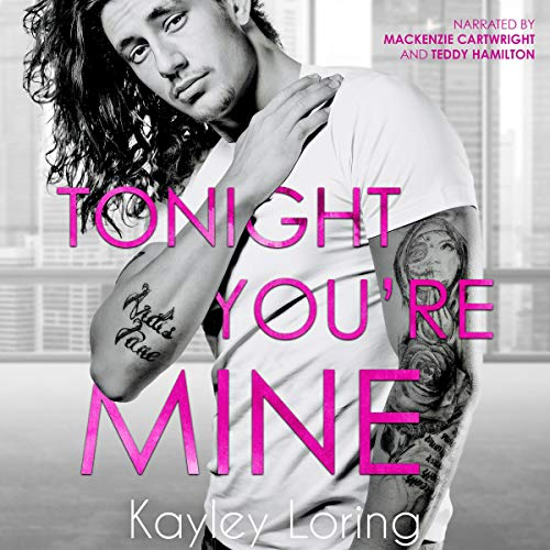 Audiobook Review: Tonight You're Mine by Kayley Loring