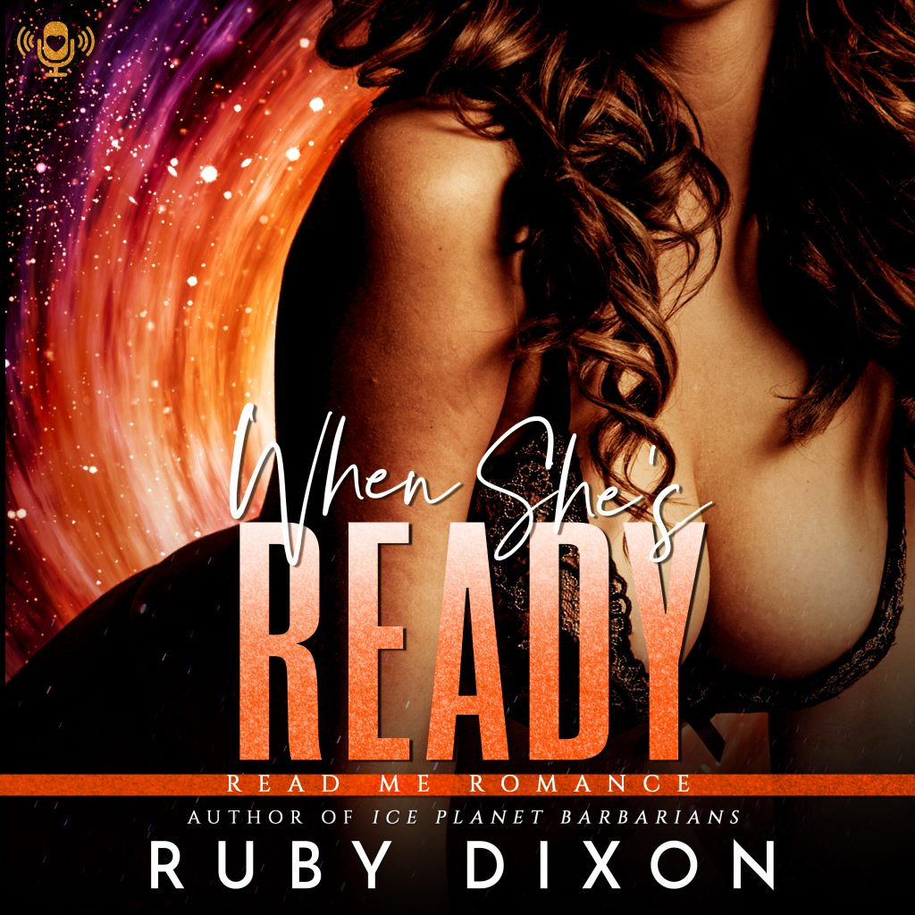 Audiobook Review: When She's Ready by Ruby Dixon
