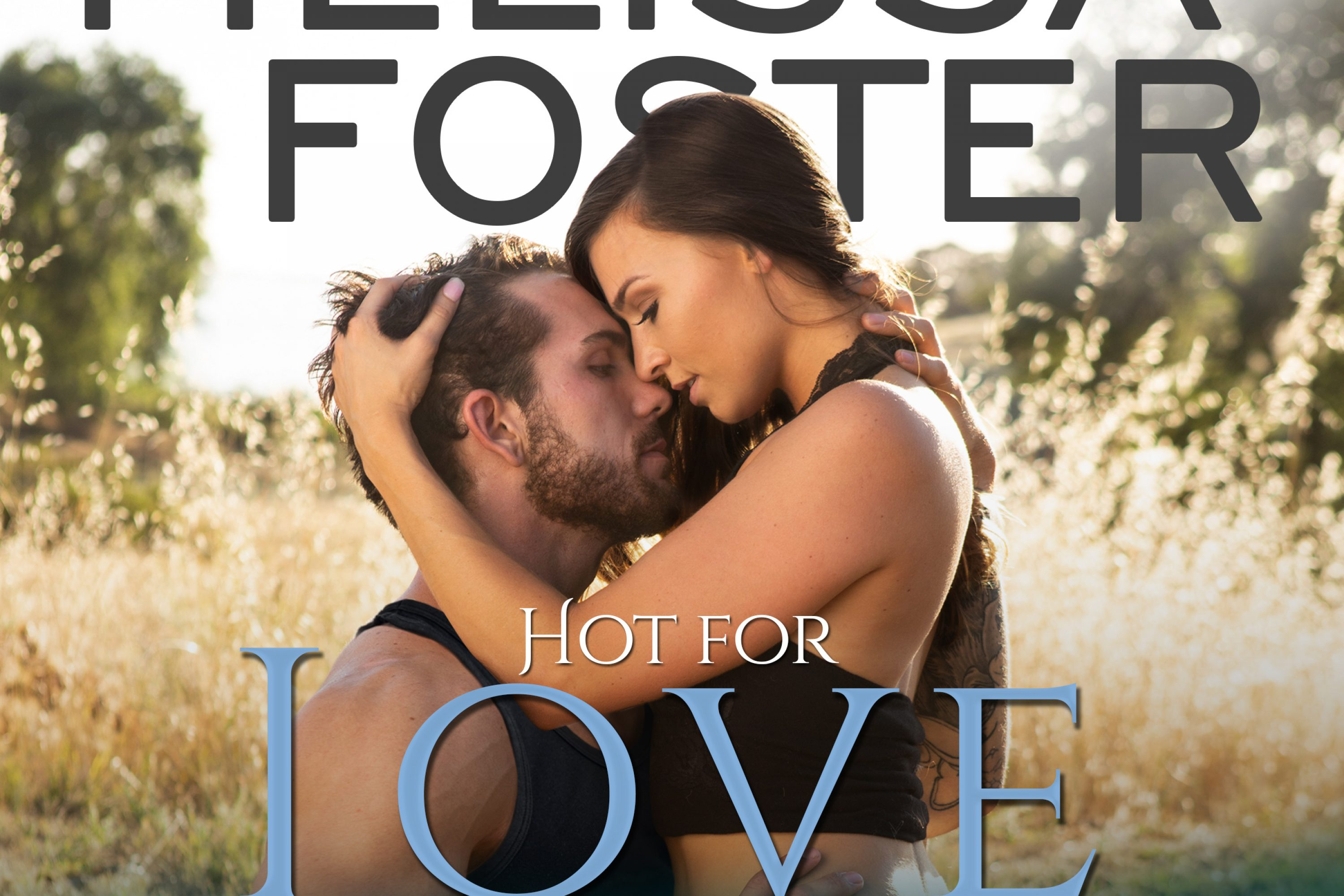 Audiobook Review: Hot for Love by Melissa Foster