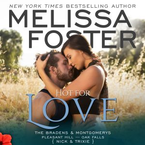 Audiobook Review Tour: Hot for Love by Melissa Foster