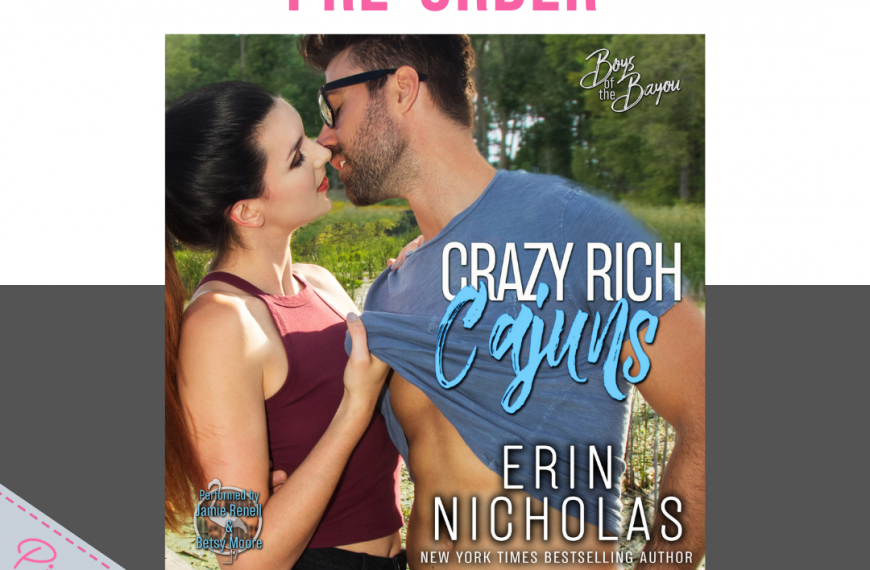 Pre-Order Blitz: Crazy Rich Cajuns by Erin Nicholas