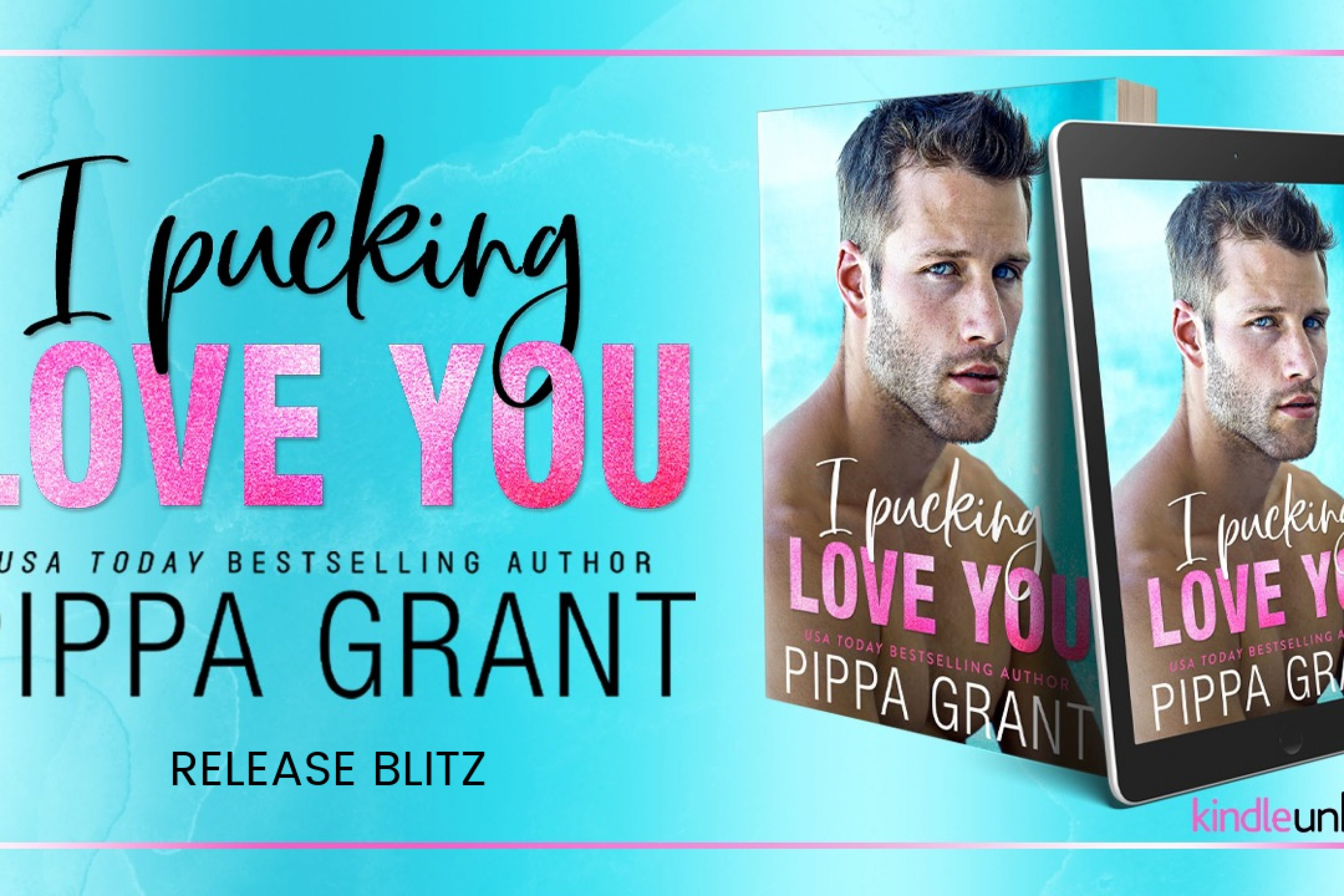 Release Blitz: I Pucking Love You by Pippa Grant