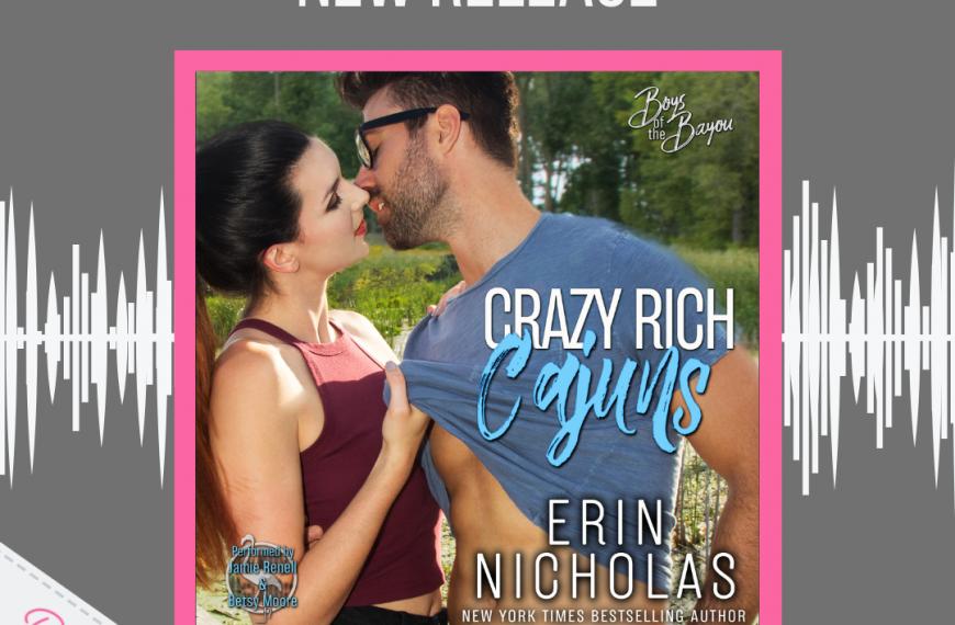 Release Blitz: Crazy Rich Cajuns by Erin Nicholas