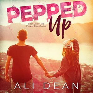 Audiobook Review: Pepped Up by Ali Dean